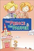 Manga Literary Classics: The Prince & the Pauper (Manga Literary Classics Series)