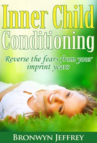 Inner child conditioning
