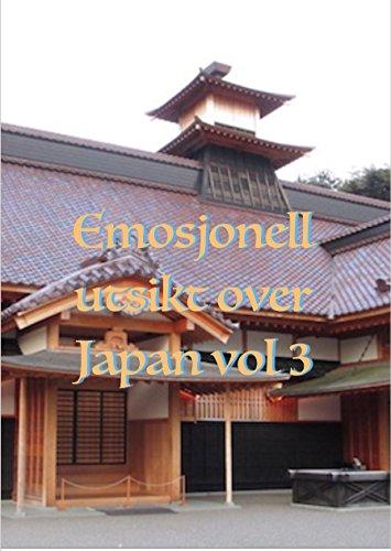 Emosjonell utsikt over Japan vol 3