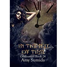 In the Nyx of Time: Godhunter: Book 24 (The Godhunter Series)