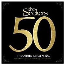 THE GOLDEN JUBILEE ALBUM - SEEKERS