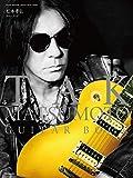 TAK MATSUMOTO GUITAR BOOK (松本孝弘ギター・ブック) (リットーミュージック・ムック GUITAR MAGAZINE SPEC)