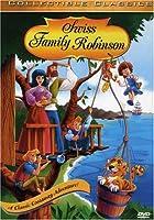 Swiss Family Robinson (Blye Migicovsky Productions)