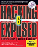 Hacking Exposed, Sixth Edition: Network Security Secrets& Solutions