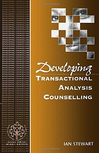 Download Developing Transactional Analysis Counselling (Developing Counselling series) 0803979029
