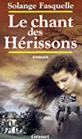 Le Chant DES Herissons