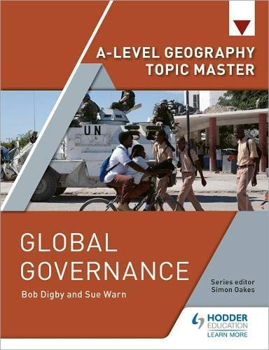 A-level Geography Topic Master: Global Governance (English Edition)