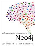 A Programmatic Introduction to Neo4j (ペーパーバック) [Pre-order 15-02-2025]