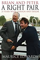 Brian and Peter: a Right Pair. 21 Years with Clough and Taylor