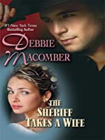 The Sheriff Takes a Wife (Thorndike Press Large Print Romance Series, The Manning Sisters)