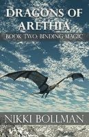 Binding Magic (Dragons of Arethia)