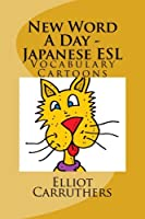 New Word a Day: Japanese ESL Vocabulary Cartoons and Riddles