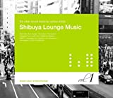 Shibuya Lounge Music 画像