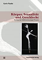 Korper, Sexualitat Und Geschlecht