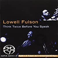 Think Twice Before You Speak Sacd by Lowell Fulson (2004-10-05)
