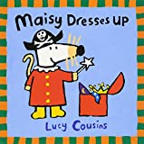 Maisy Dresses Up (Maisy Books)
