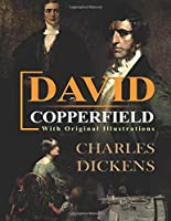 David Copperfield : With original illustrations