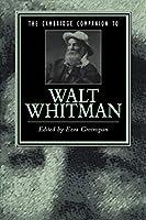 Cambridge Companion to Walt Whitman (Cambridge Companions to Literature)
