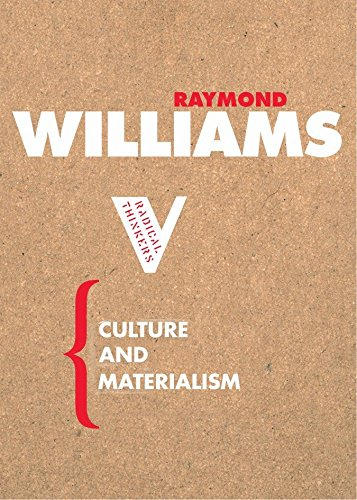 Download Culture and Materialism (Radical Thinkers) 1844670600