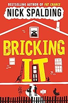 Bricking It by [Spalding, Nick]