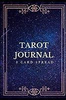 Tarot Journal: 3 Card Spread | Tarot Tracker – Starry Night Cover (3 Card Spread Tarot Tracker)