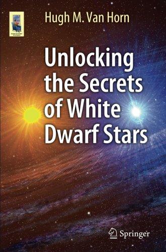 Unlocking the Secrets of White Dwarf Stars (Astronomers