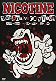 10th Anniversary Tour LIVE at SHIBUYA O-EA...[DVD]