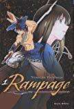 Rampage, Tome 1 :