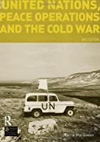 The United Nations, Peace Operations and the Cold War (Seminar Studies)
