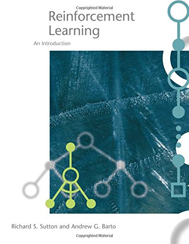 Reinforcement Learning: An Introduction (Adaptive Computation and Machine Learning)の詳細を見る