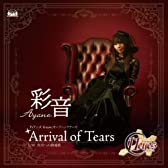 Arrival of Tears(初回限定盤)(DVD付)