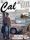 Cal(キャル) Vol.8 2016年 03 月号 [雑誌]: GOODS PRESS(グッズプレス) 増刊