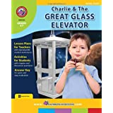 Rainbow Horizons A150 Charlie & the Great Glass Elevator - Novel Study - Grade 4 to 7