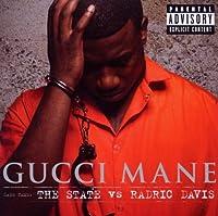 The State Vs Radric Davis - Non-PA by Gucci Mane (2009-12-08)
