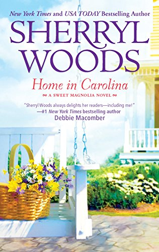 Download Home in Carolina (The Sweet Magnolias) 0778327566