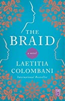 The Braid: A Novel