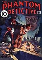 The Phantom Detective: June 1934