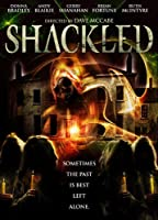 Shackled [DVD]