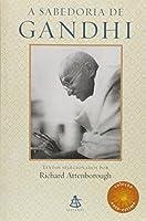 A Sabedoria De Gandhi - Coleção A Sabedoria De Gandhi