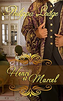 Henri et Marcel (Châteaux and Shadows Book 4) by [Lodge, Philippa]