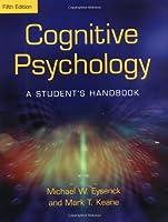 Cognitive Psychology: A Student's Handbook
