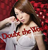 Doubt the World アーティスト盤