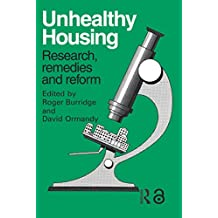 Unhealthy Housing: Research, remedies and reform