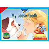 My Loose Tooth (Sight Word Readers)