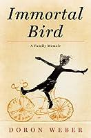 Immortal Bird: A Family Memoir (Thorndike Press Large Print Nonfiction)