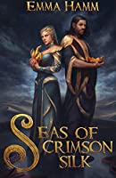 Seas of Crimson Silk (Burning Empire)