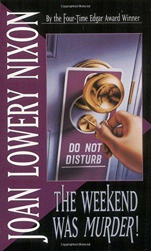 Download The Weekend Was Murder (Mary Elizabeth Series) 0440219019