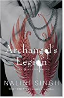 Archangel's Legion: Book 6 (The Guild Hunter Series) by Nalini Singh(1905-07-04)