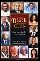 The Black Billionaires Club: How they Built their Wealth