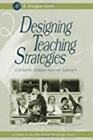 Designing Teaching Strategies: An Applied Behavior Analysis Systems Approach (Educational Psychology)【洋書】 [並行輸入品]